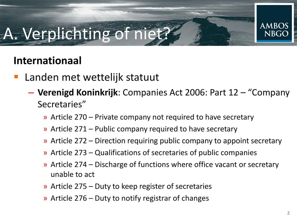 not required to have secretary» Article 271 Public company required to have secretary» Article 272 Direction requiring public company to
