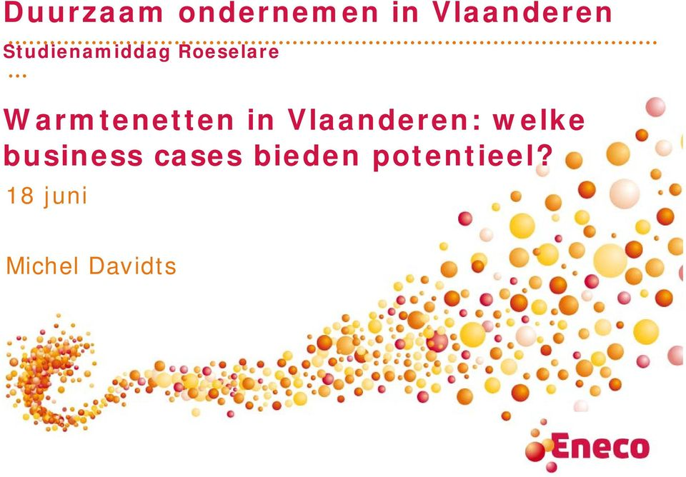 in Vlaanderen: welke business cases