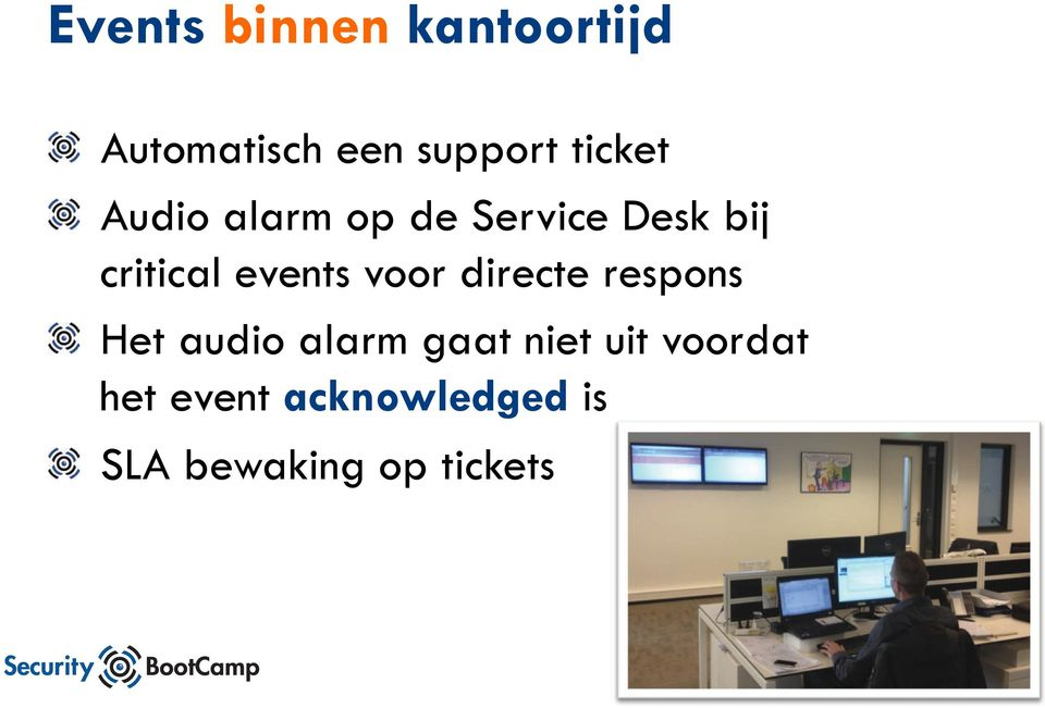 """ Audio alarm op de Service Desk bij critical events"