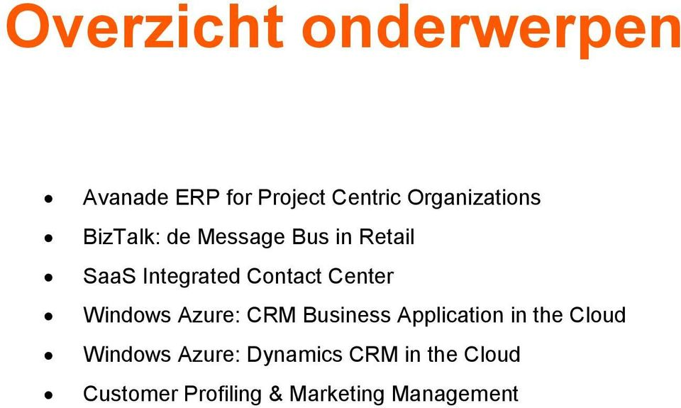 Contact Center Windows Azure: CRM Business Application in the