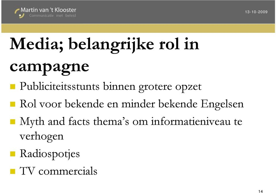 bekende en minder bekende Engelsen Myth and facts