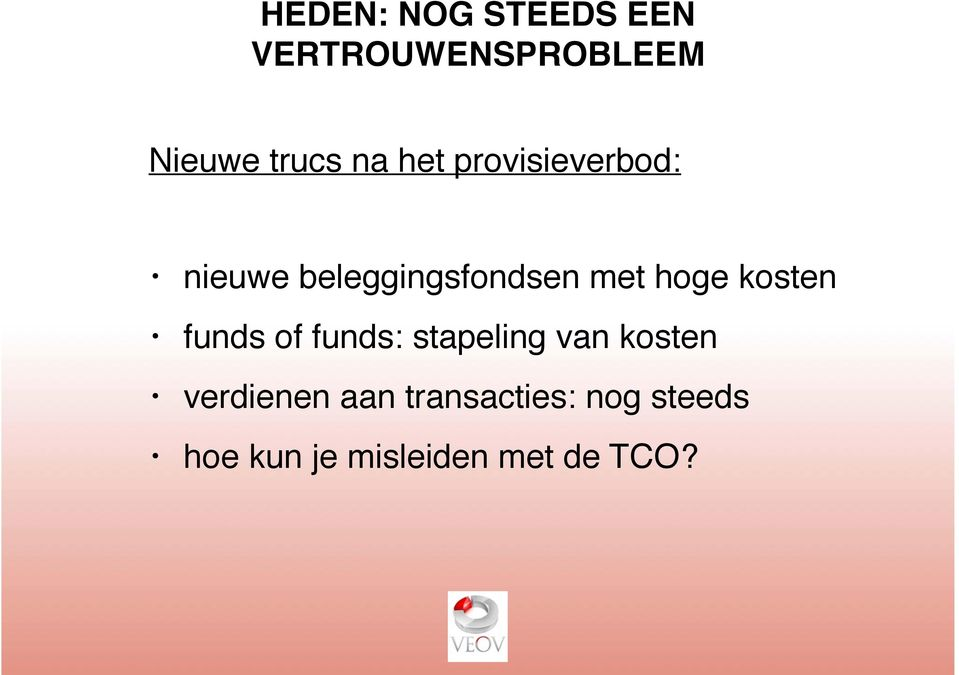 kosten funds of funds: stapeling van kosten verdienen