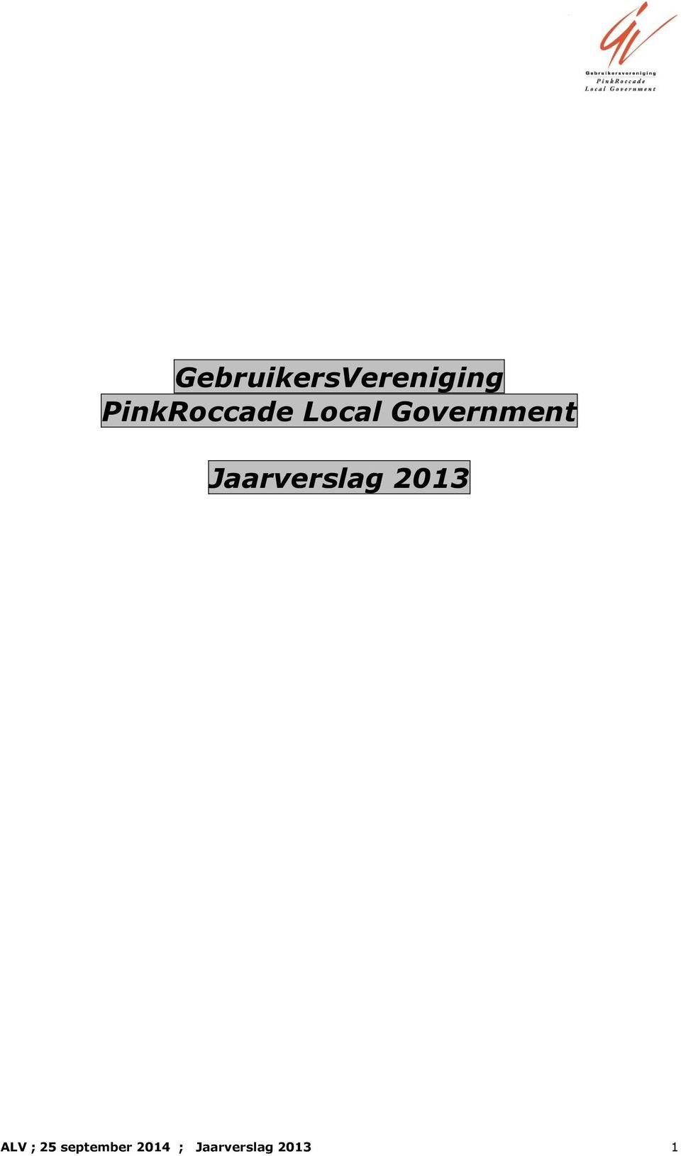 Government Jaarverslag 2013