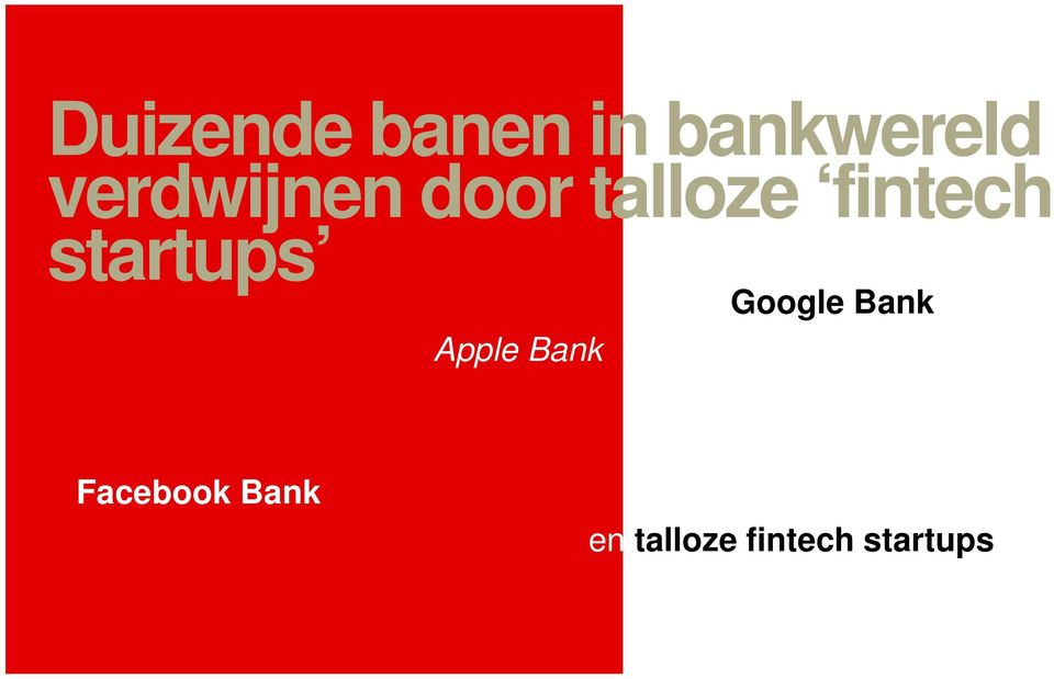 startups Google Bank Apple Bank