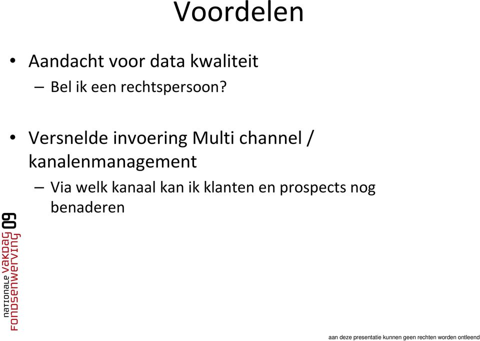 Versnelde invoering Multi channel /