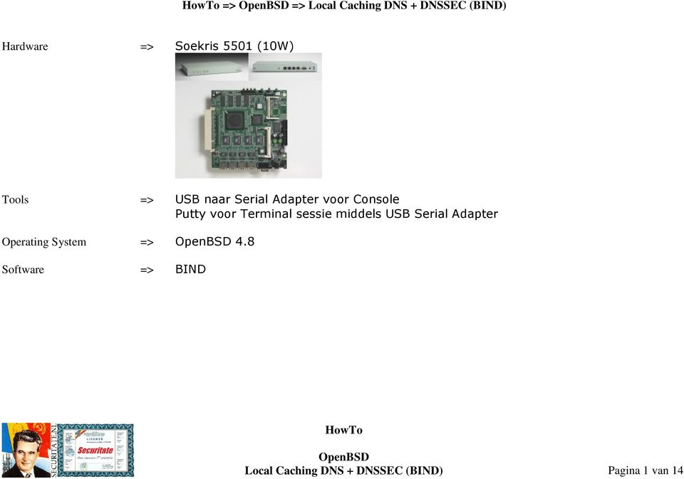 Terminal sessie middels USB Serial Adapter Operating System => 4.