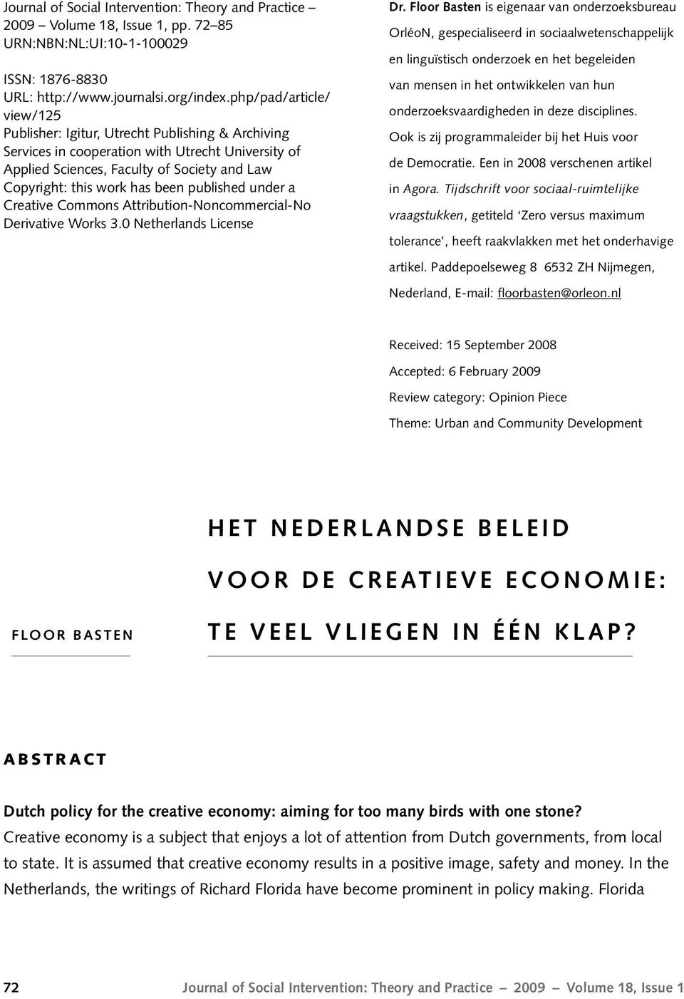 been published under a Creative Commons Attribution-Noncommercial-No Derivative Works 3.0 Netherlands License Dr.