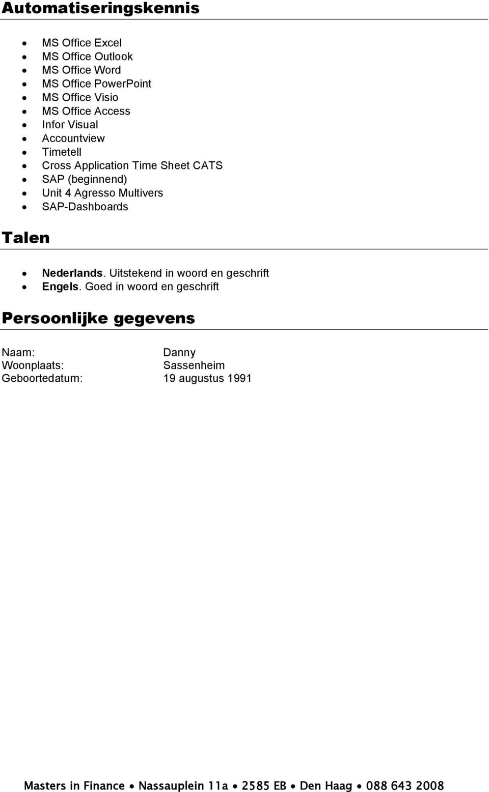 (beginnend) Unit 4 Agresso Multivers SAP-Dashboards Talen Nederlands.