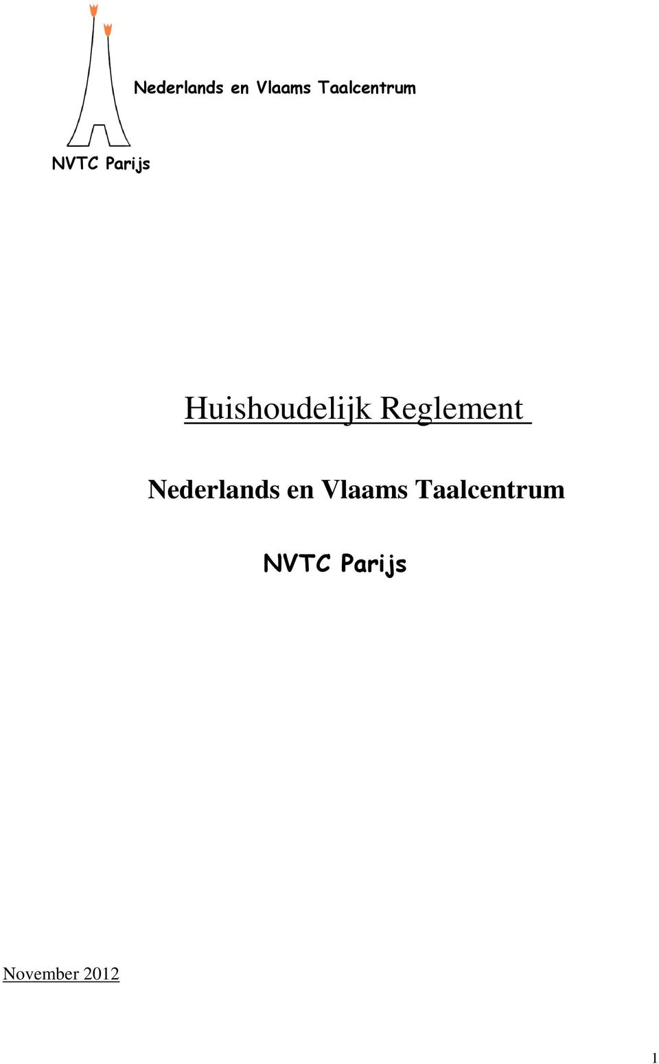 Reglement  NVTC Parijs November