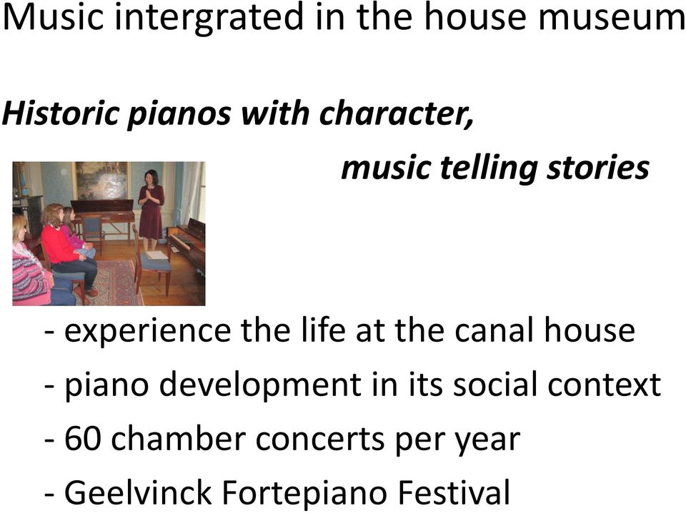 the canal house - piano development in its social context -
