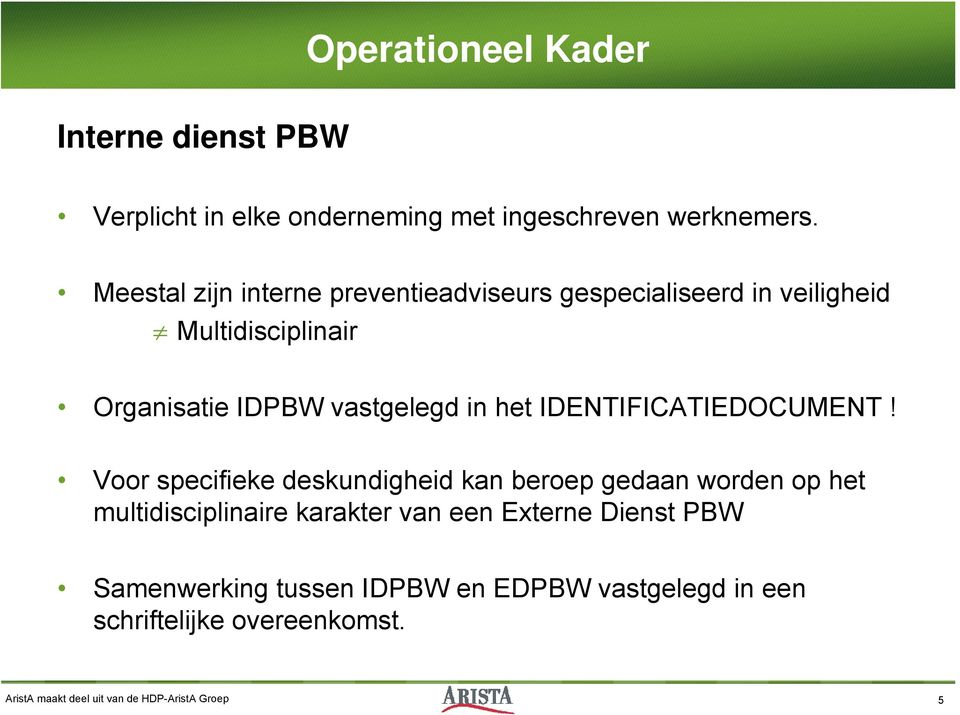 het IDENTIFICATIEDOCUMENT!