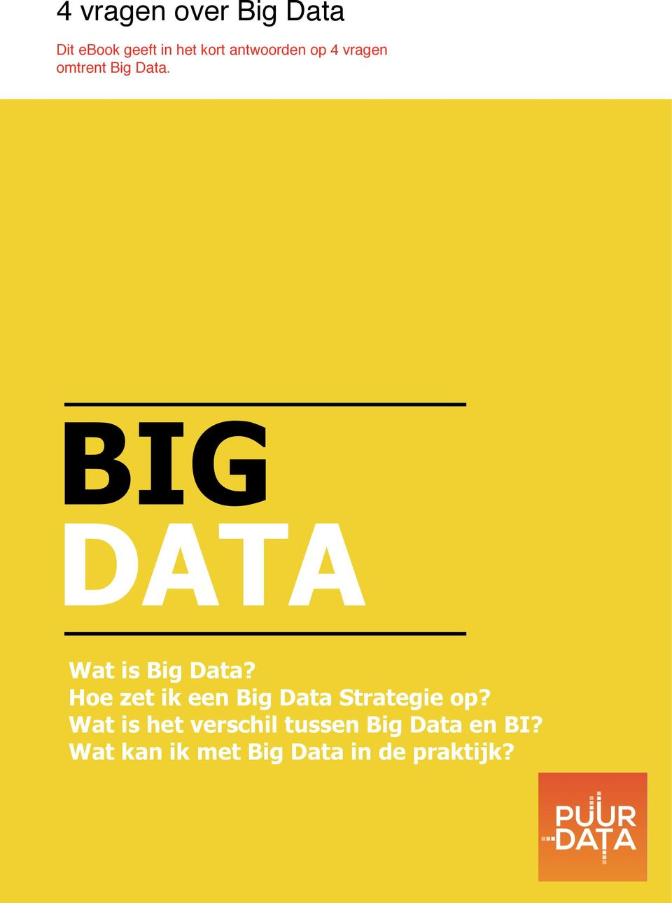 BIG DATA Wat is Big Data?