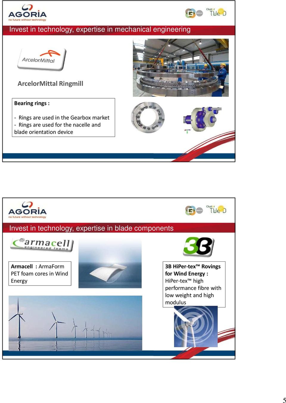 Invest in technology, expertise in blade components Armacell : ArmaForm PET foamcoresin Wind Energy