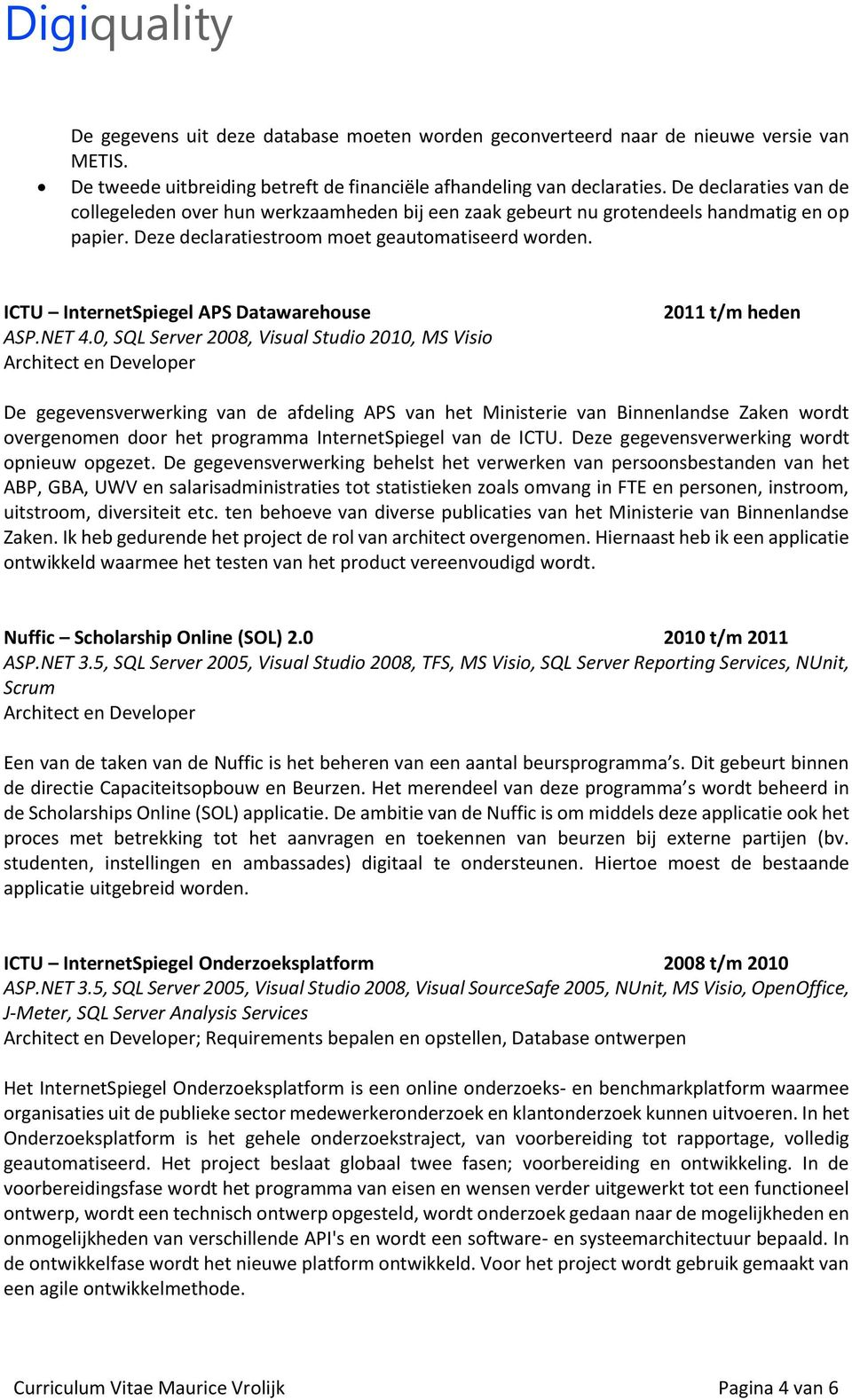 ICTU InternetSpiegel APS Datawarehouse ASP.NET 4.