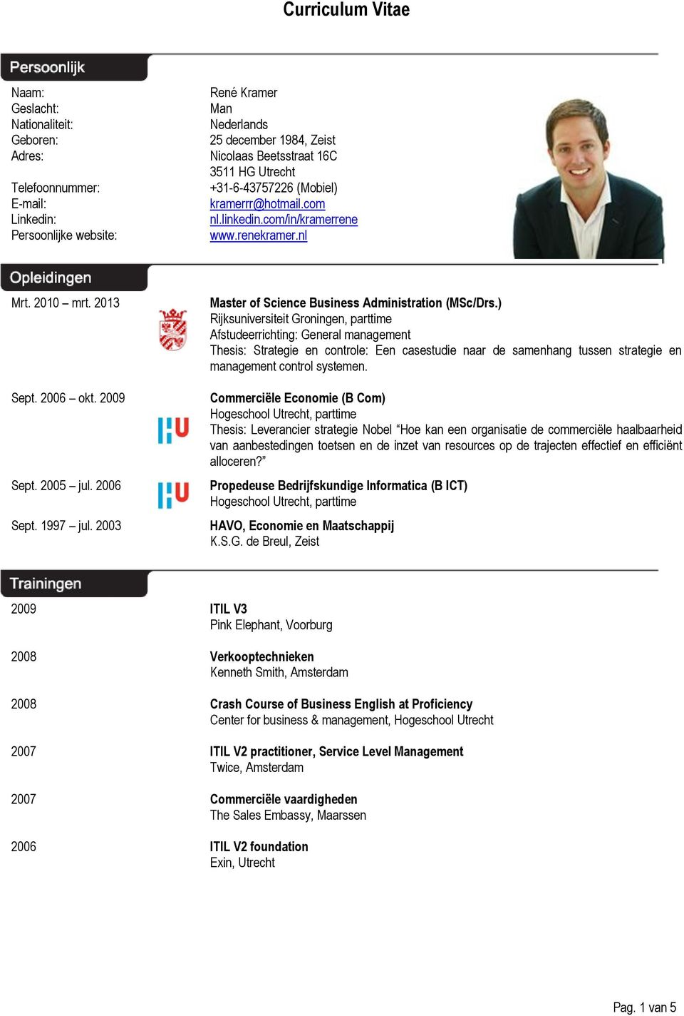 2003 Master of Science Business Administration (MSc/Drs.