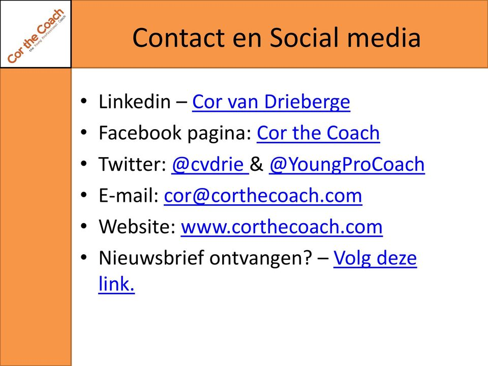 @YoungProCoach E-mail: cor@corthecoach.