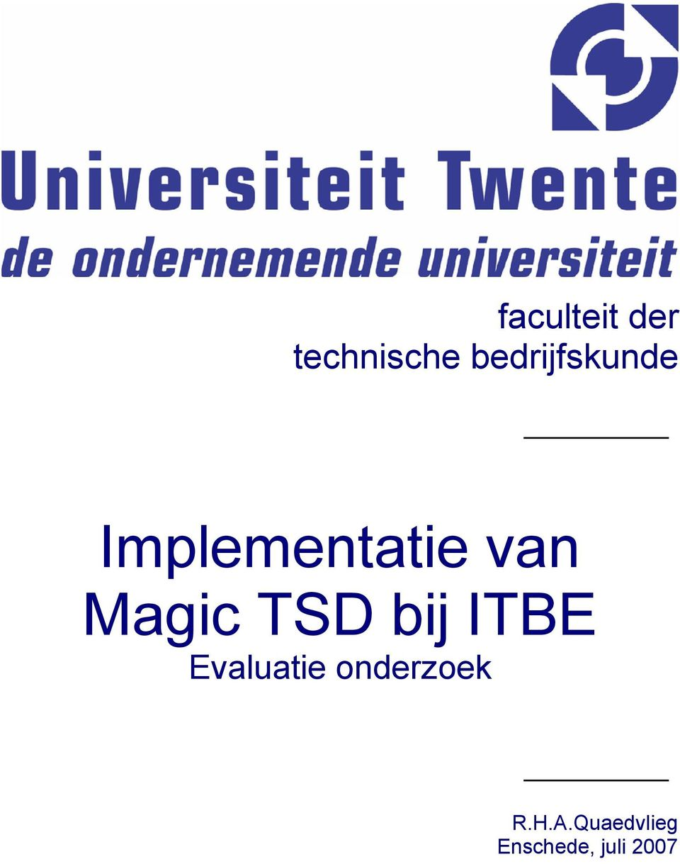 Magic TSD bij ITBE Evaluatie