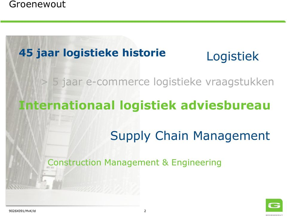 Internationaal logistiek adviesbureau Supply
