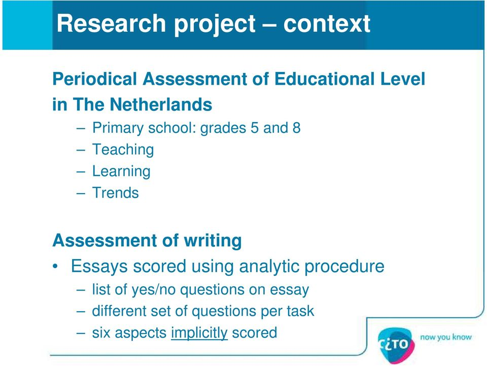 Assessment of writing Essays scored using analytic procedure list of yes/no