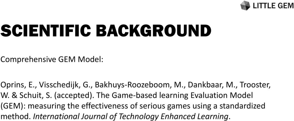 The Game-based learning Evaluation Model (GEM): measuring the effectiveness of
