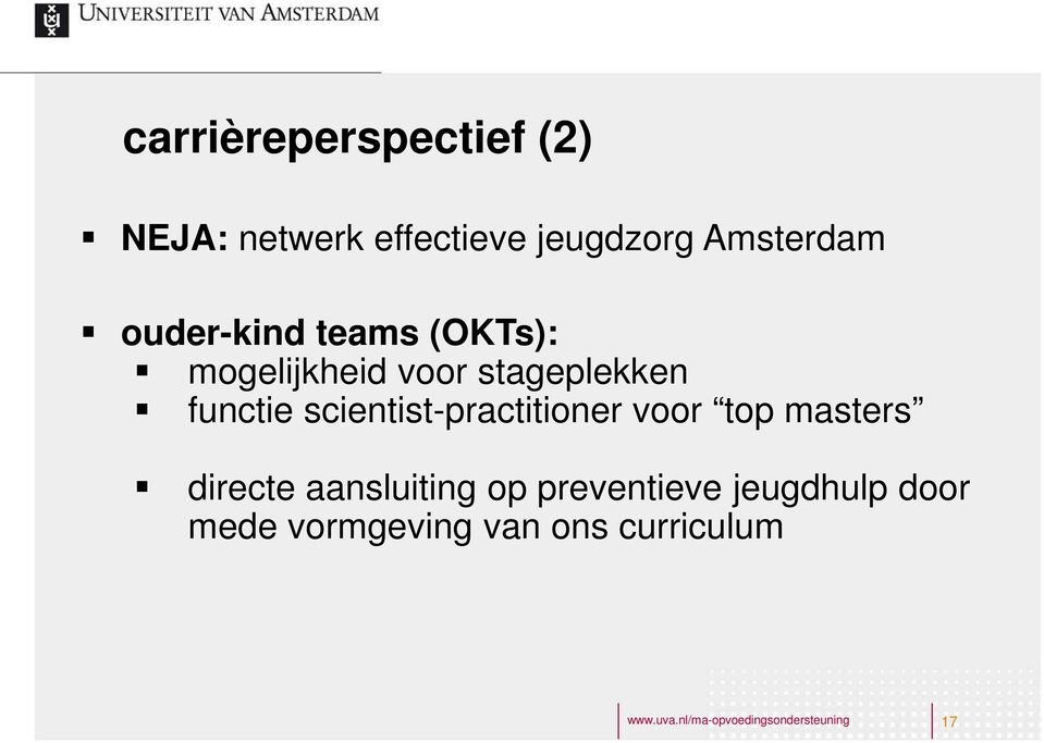 scientist-practitioner voor top masters directe aansluiting op preventieve