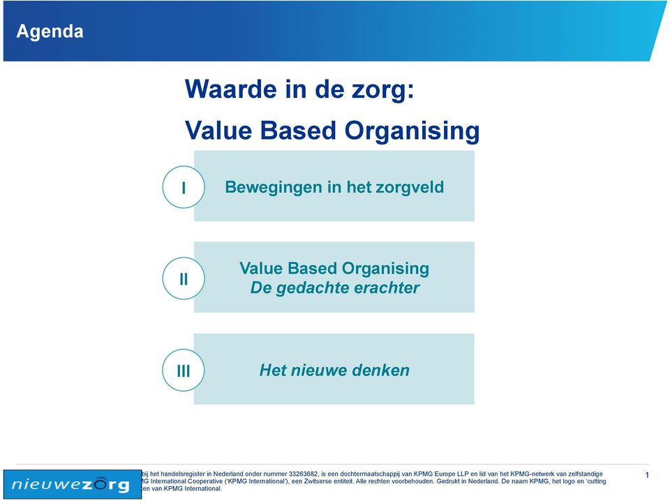 zorgveld II Value Based Organising