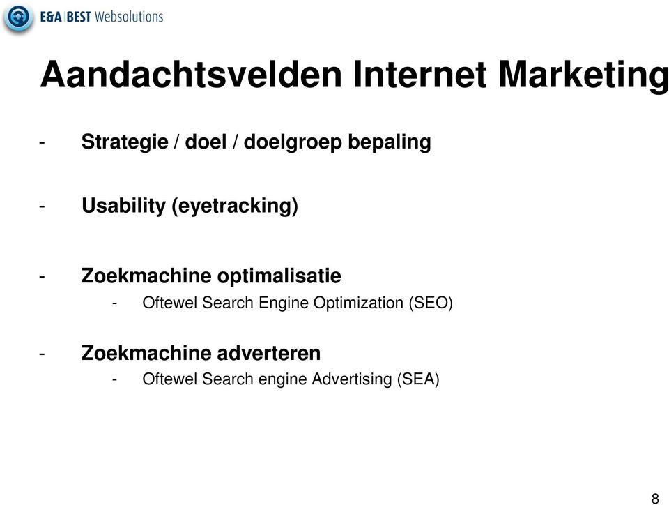 optimalisatie - Oftewel Search Engine Optimization (SEO) -