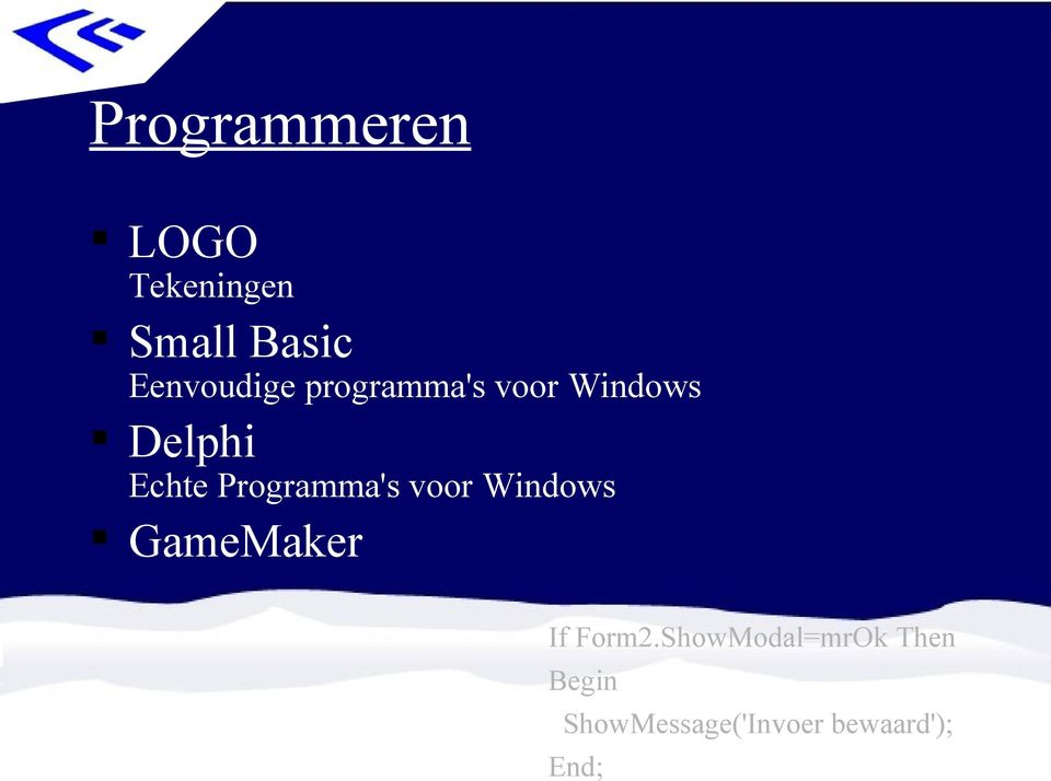 Programma's voor Windows GameMaker If Form2.