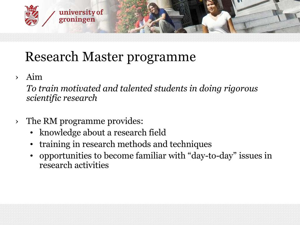 knowledge about a research field training in research methods and