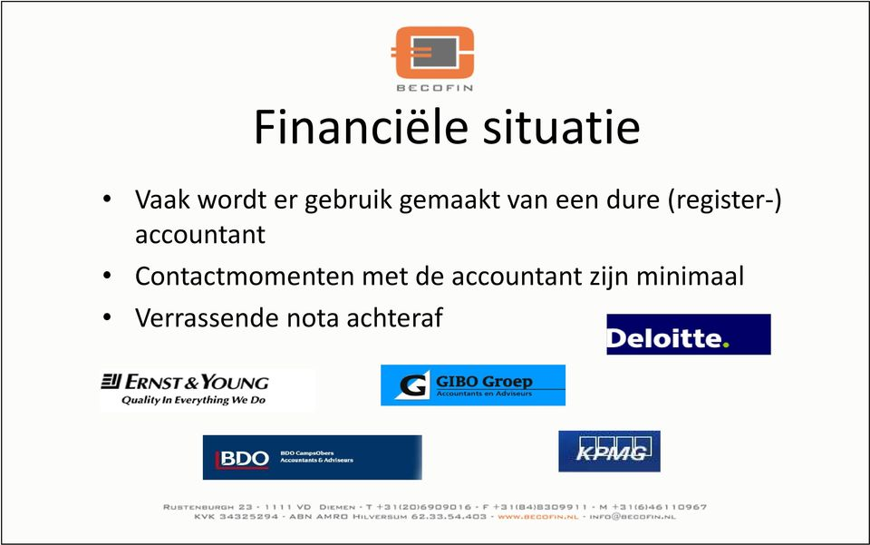 (register-) accountant Contactmomenten