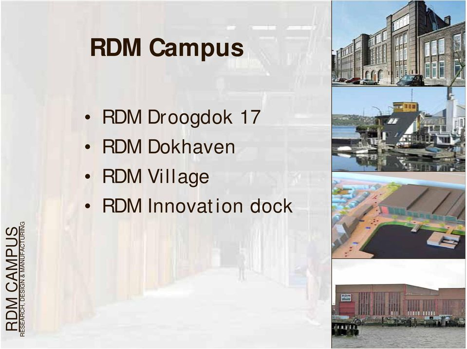 Innovation dock RDM CAMPUS