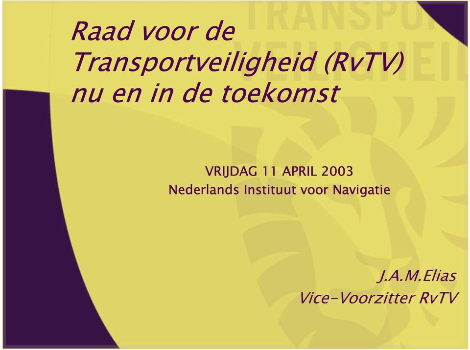 11 APRIL 2003 Nederlands Instituut