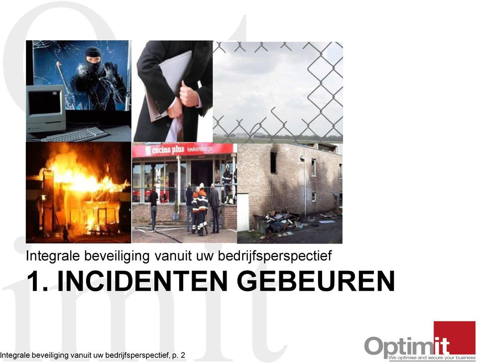 INCIDENTEN GEBEUREN