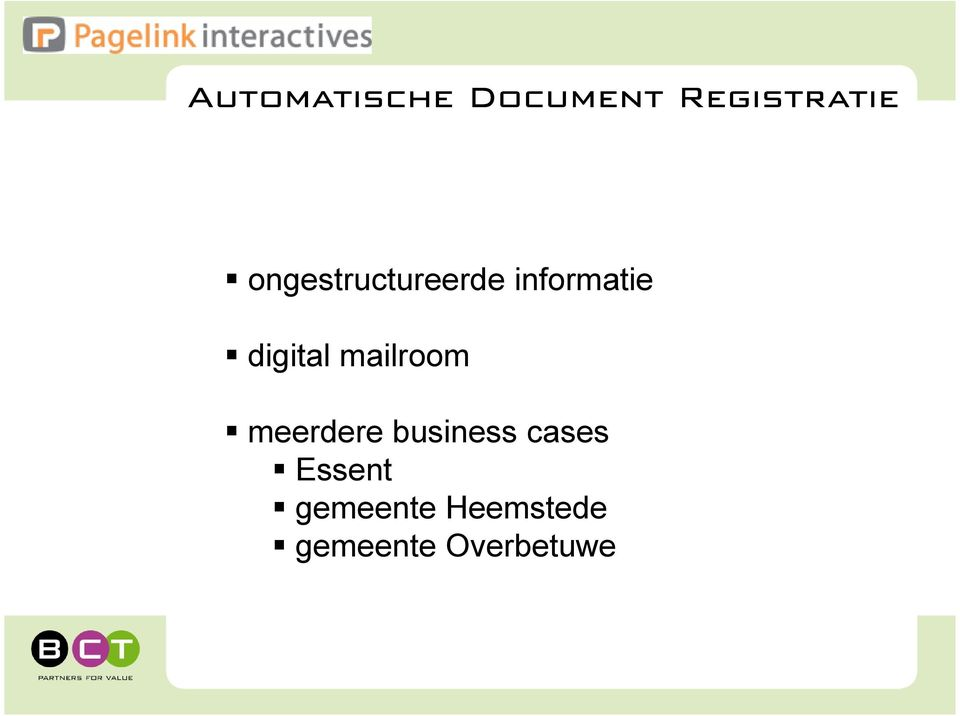mailroom meerdere business cases
