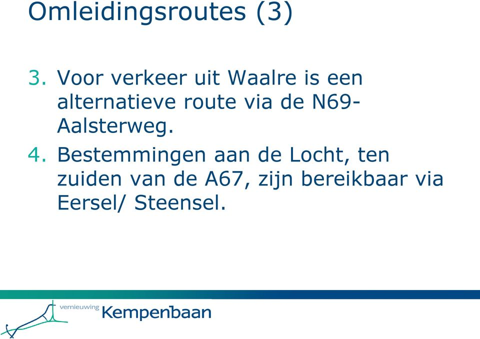 route via de N69- Aalsterweg. 4.