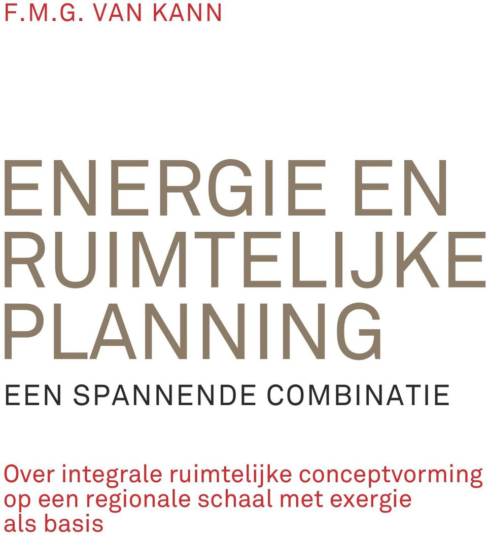 PLANNING EEN SPANNENDE COMBINATIE Over