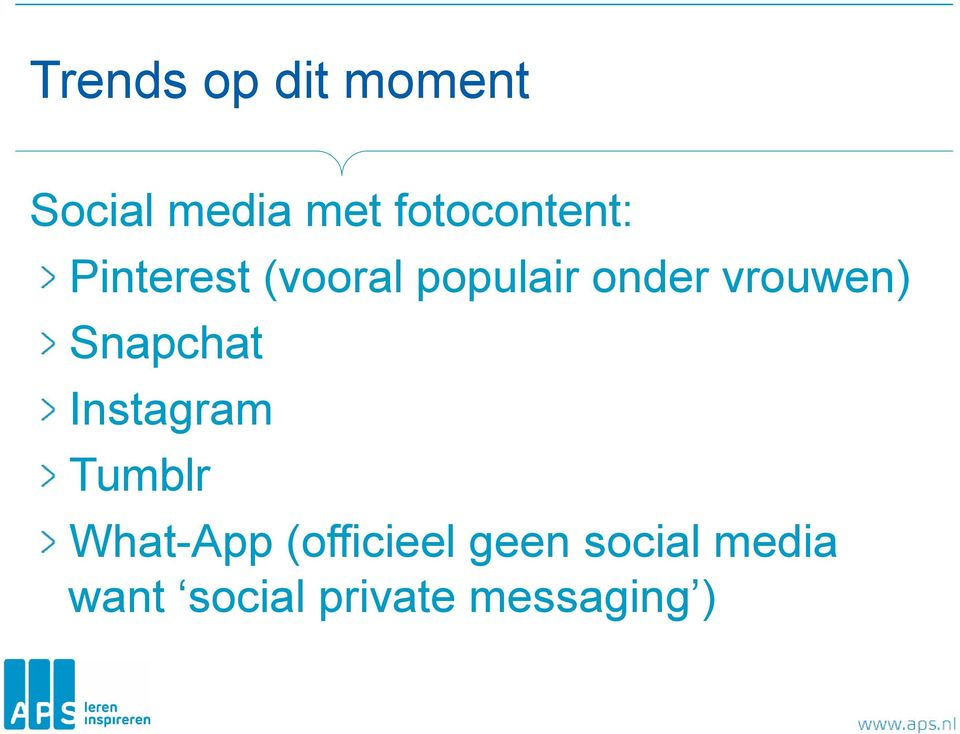 vrouwen) Snapchat Instagram Tumblr What-App