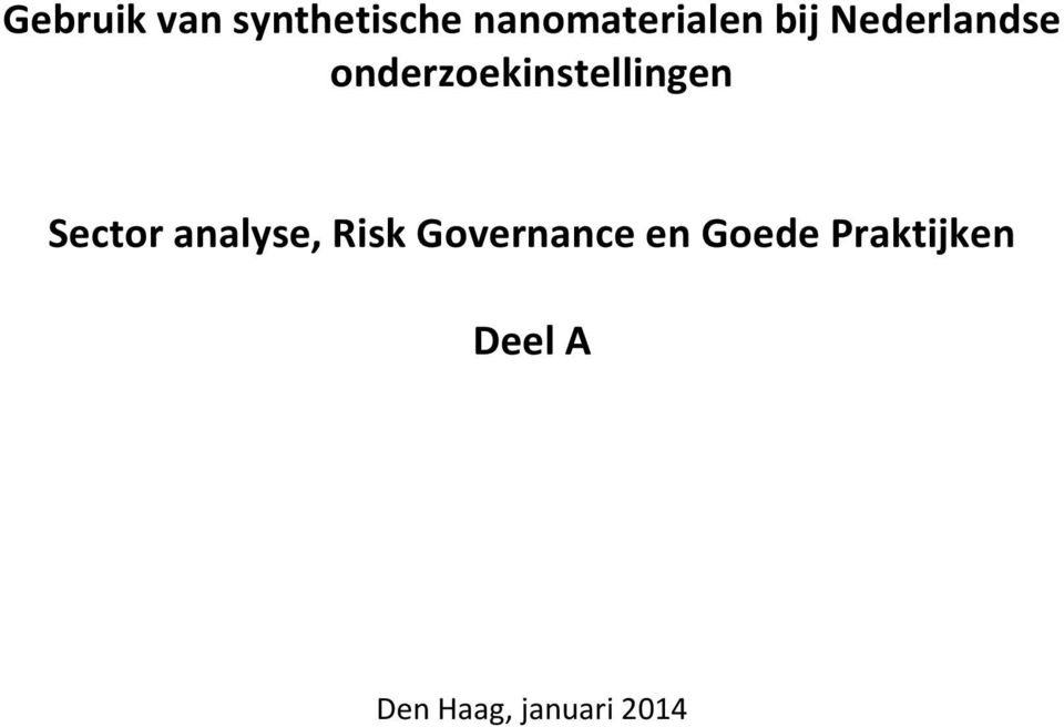 Sector analyse, Risk Governance en