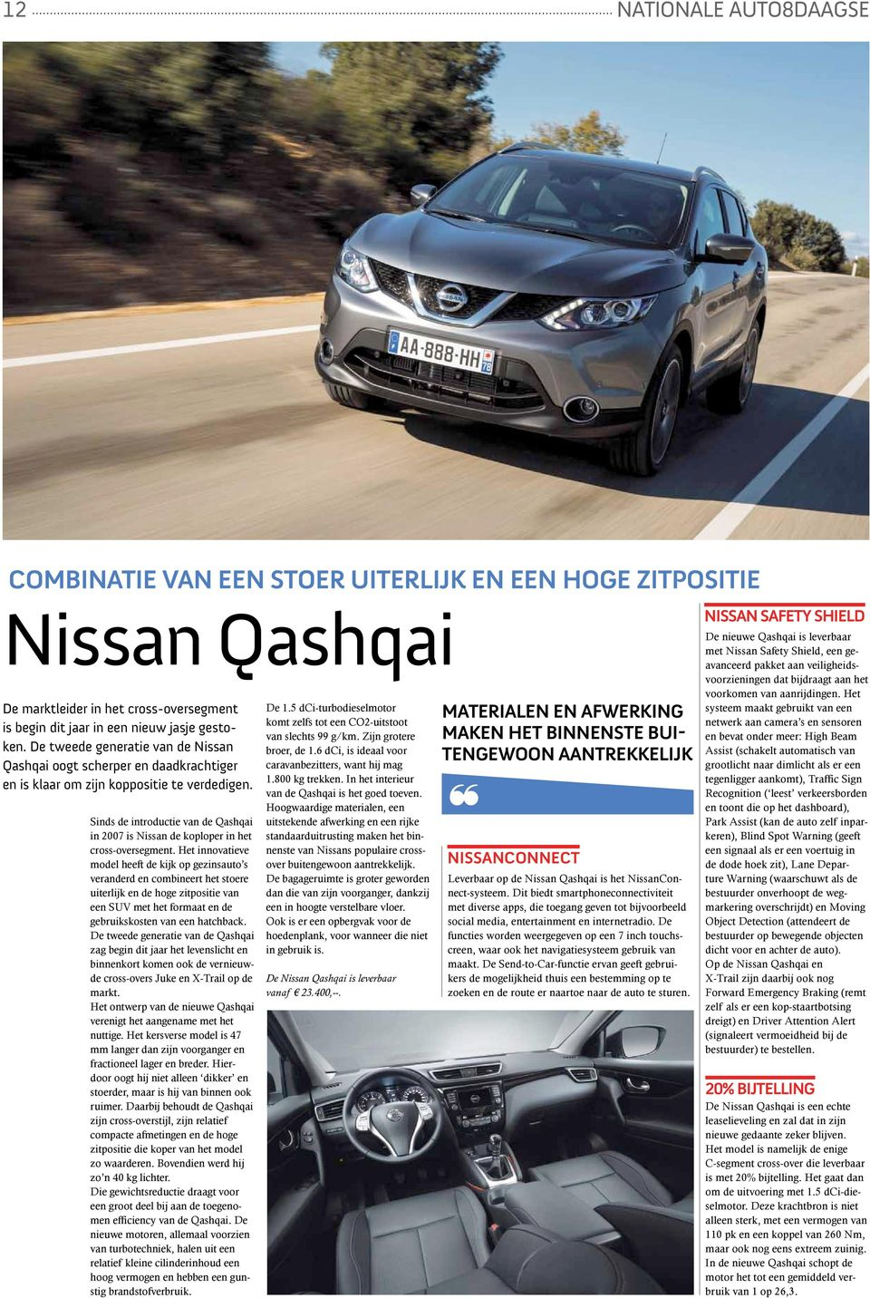 Sinds de introductie van de Qashqai in 2007 is Nissan de koploper in het cross-oversegment.
