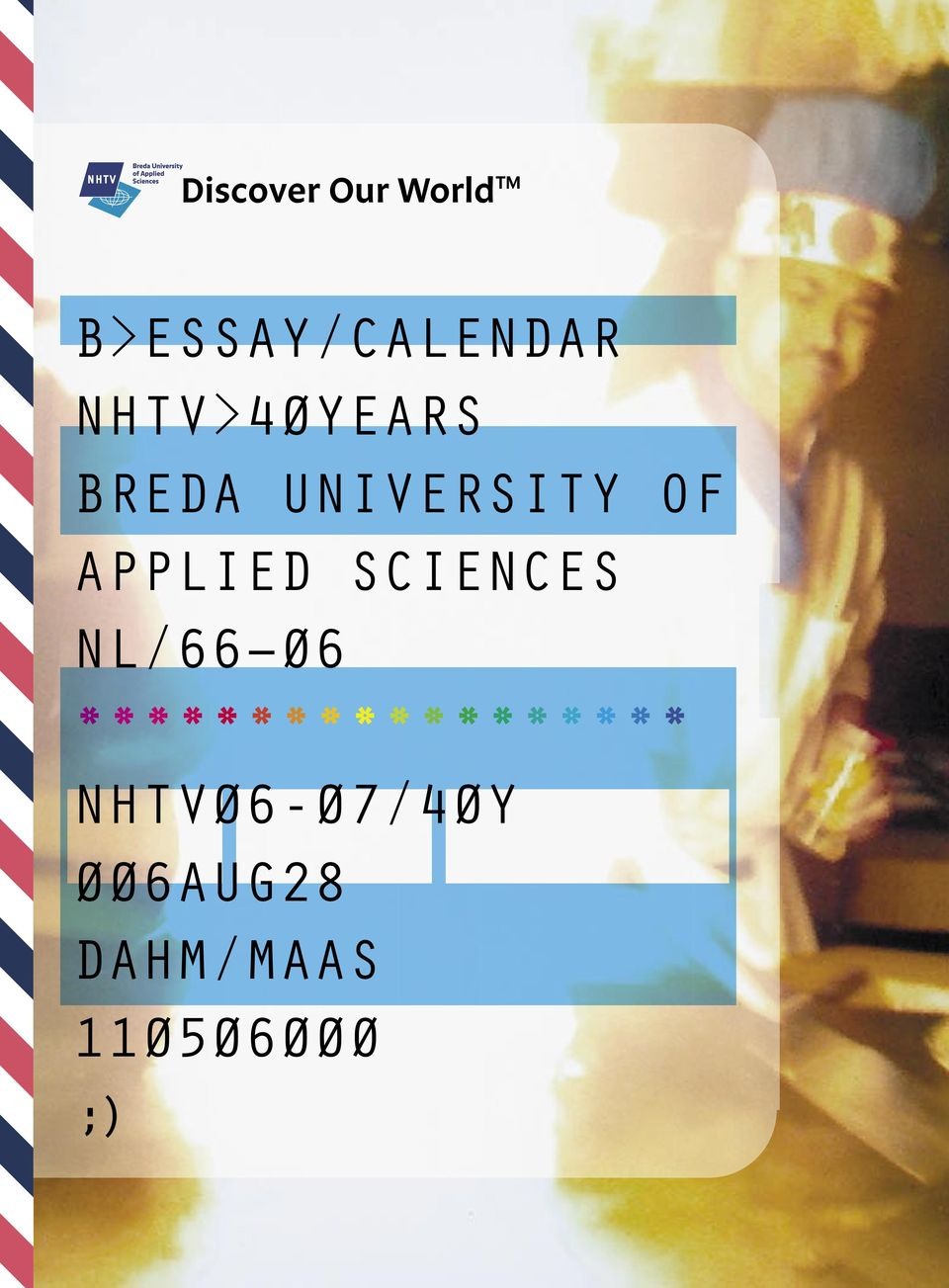 BREDA UNIVERSITY OF APPLIED