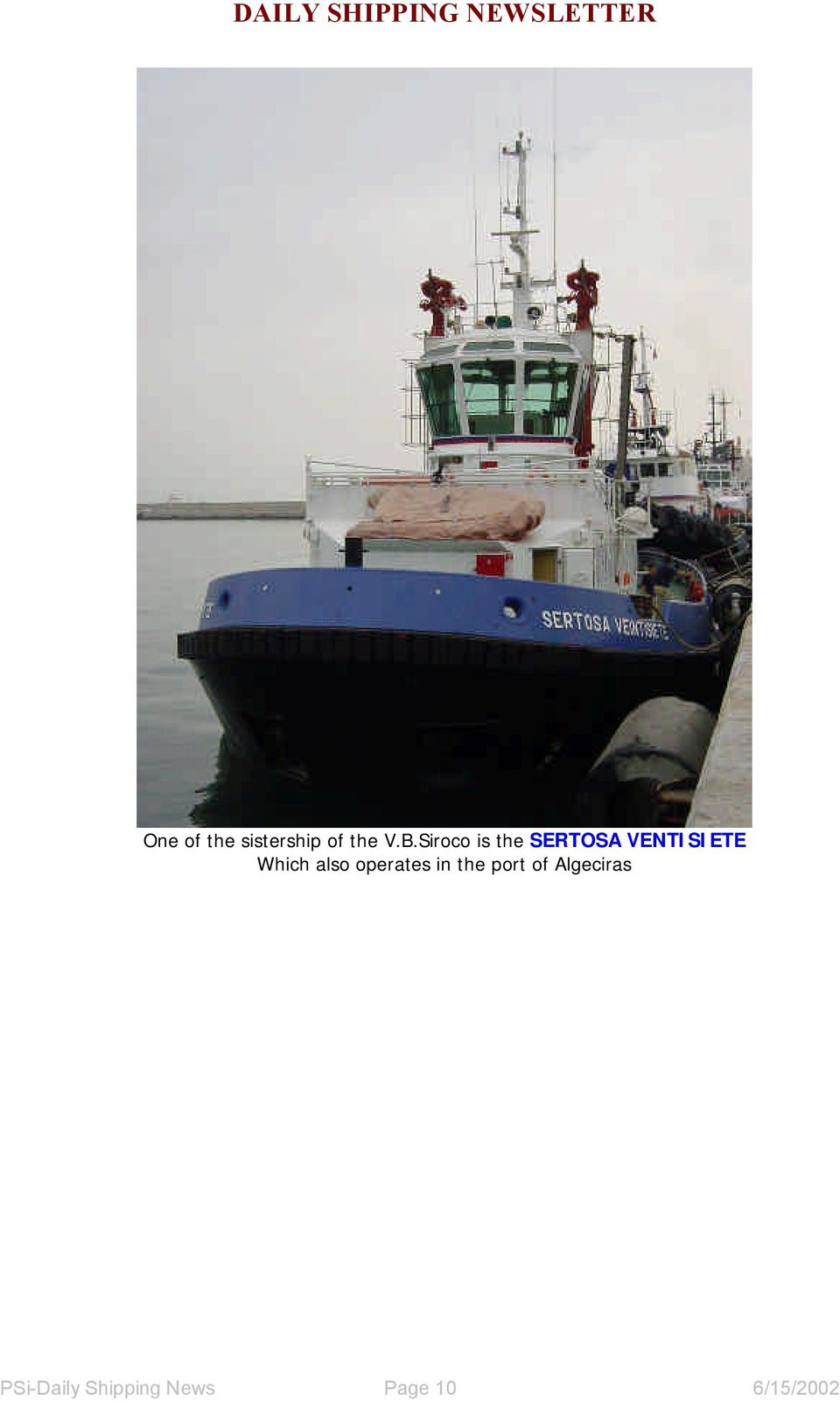 Which also operates in the port of