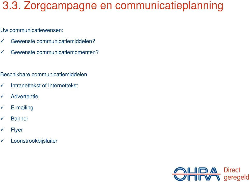 Gewenste communicatiemomenten?