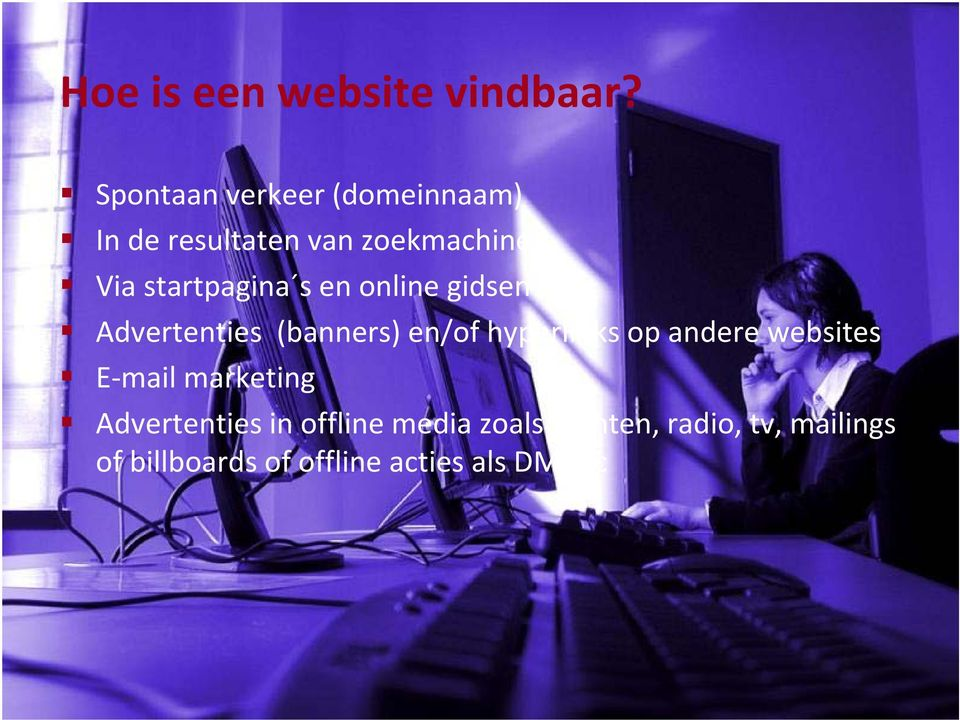 startpagina s en online gidsen Advertenties (banners) en/of hyperlinks op