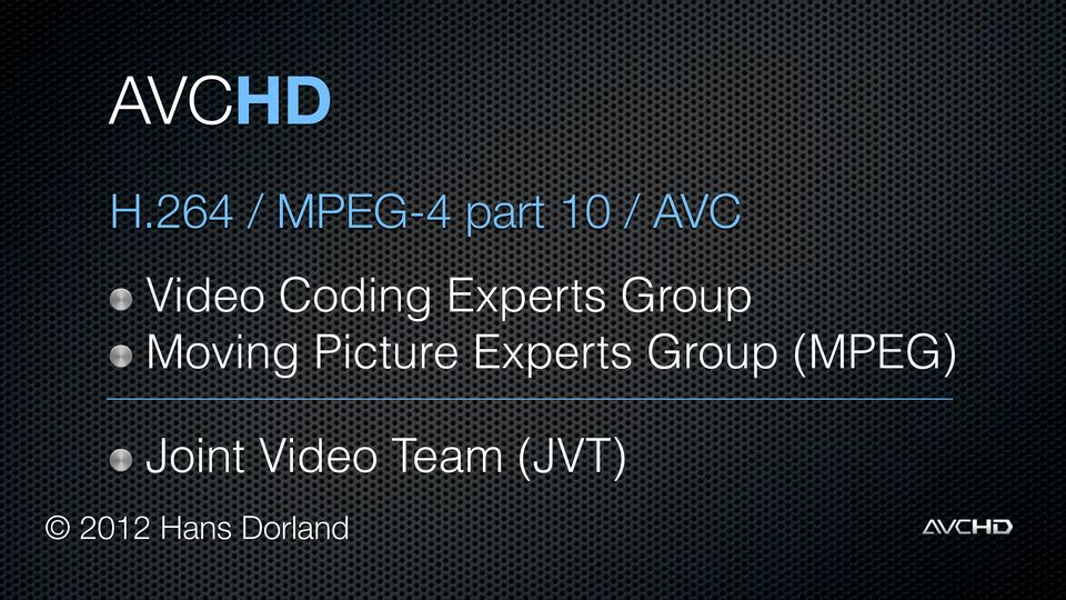 Video Coding Experts Group