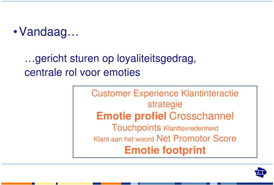 strategie Emotie profiel Crosschannel Touchpoints