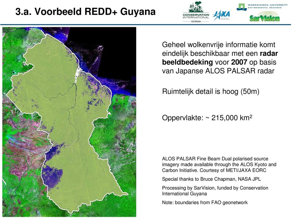 polarised source imagery made available through the ALOS Kyoto and Carbon Initiative.