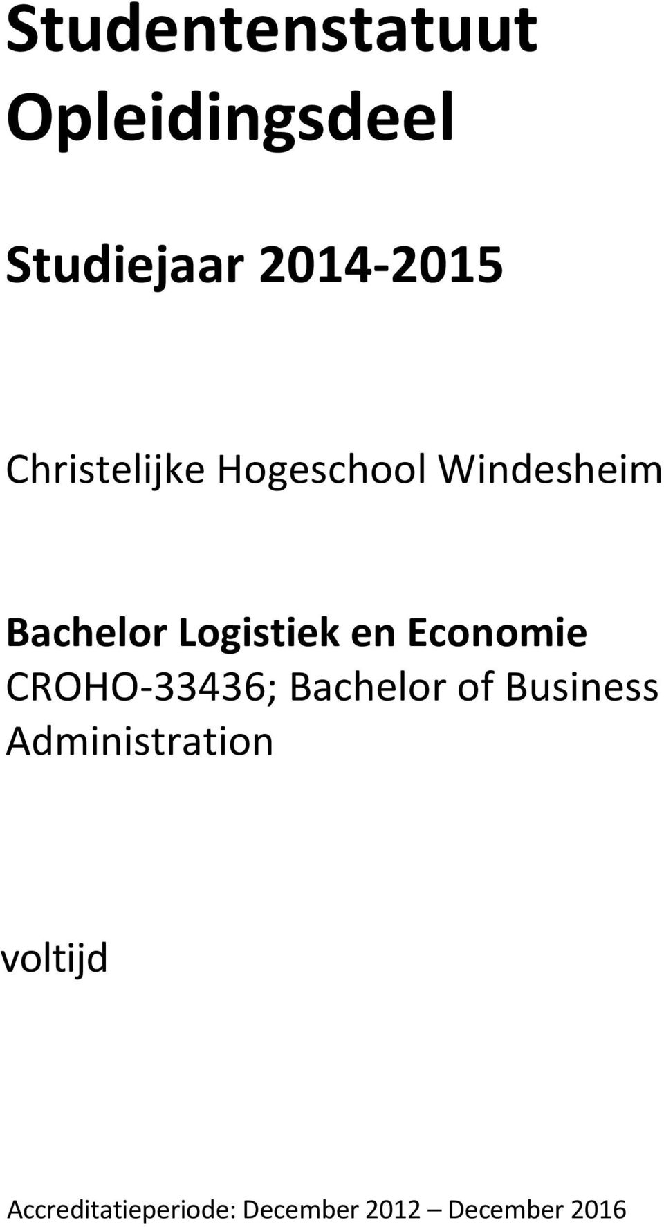 en Economie CROHO-33436; Bachelor of Business