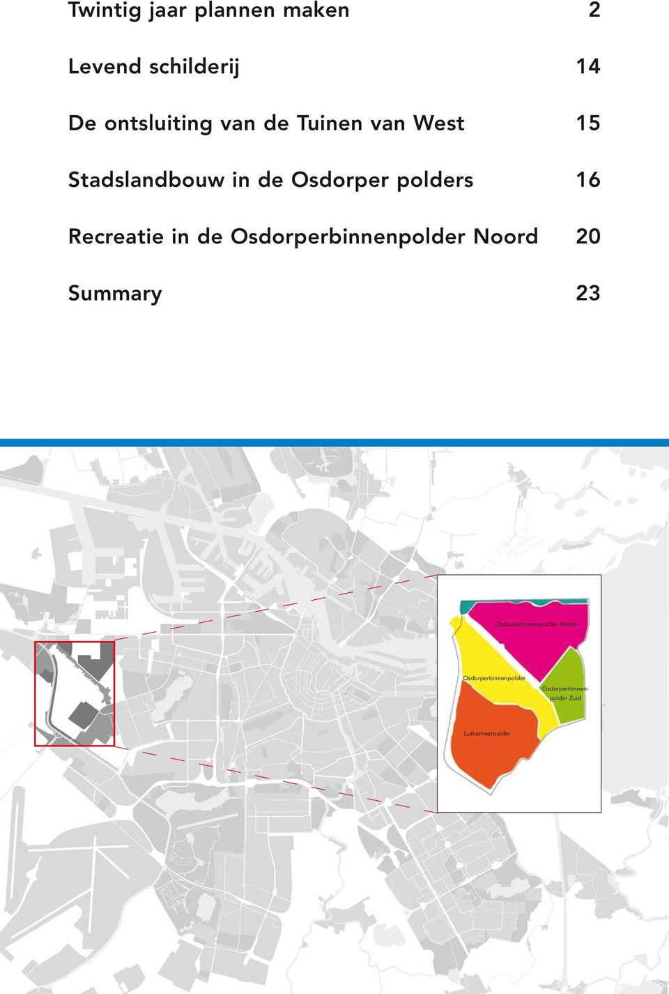 Recreatie in de Osdorperbinnenpolder Noord 20 Summary 23