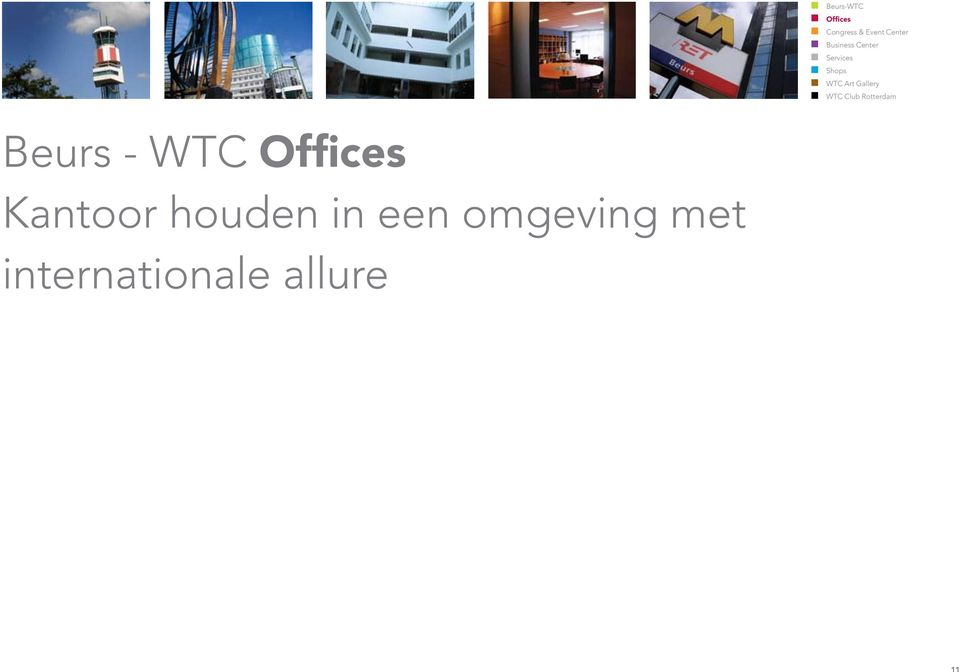 WTC Club Rotterdam Beurs - WTC Offices Kantoor