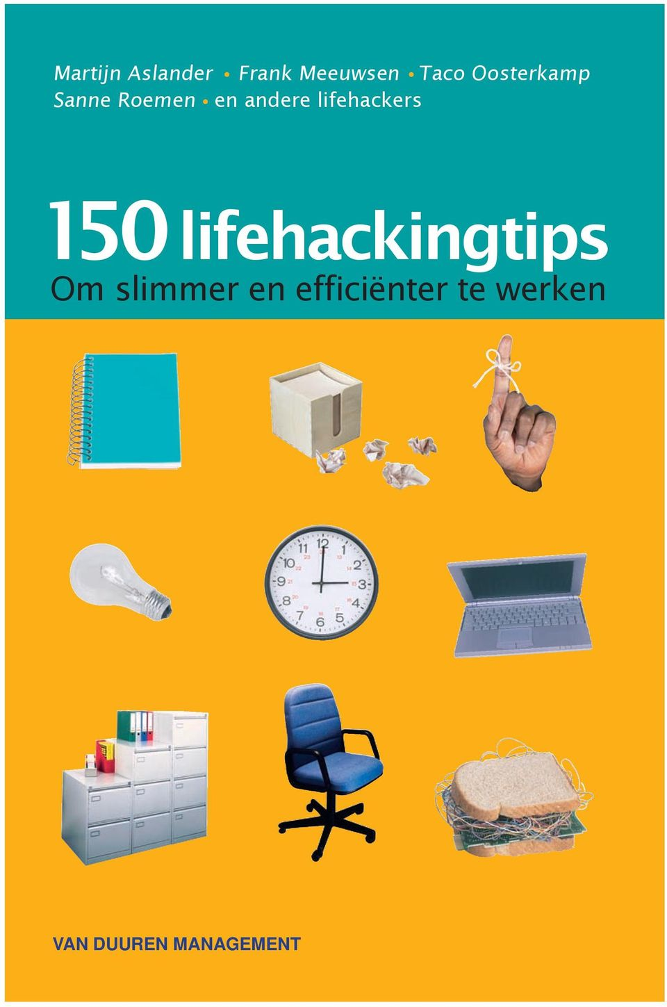 andere lifehackers 150 lifehackingtips Om